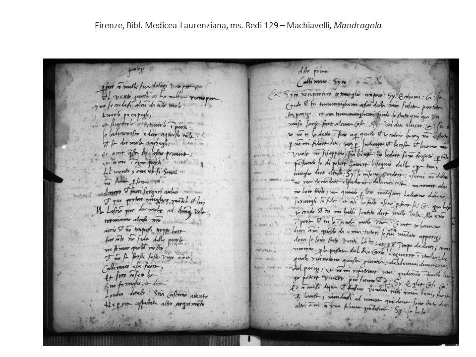 Firenze, Bibl. Medicea-Laurenziana, ms. Redi 129 – Machiavelli, Mandragola