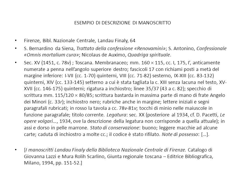 ESEMPIO DI DESCRIZIONE DI MANOSCRITTO Firenze, Bibl. Nazionale Centrale, Landau Finaly, 64 S. Bernardino da Siena, Trattato della confessione «Renovam