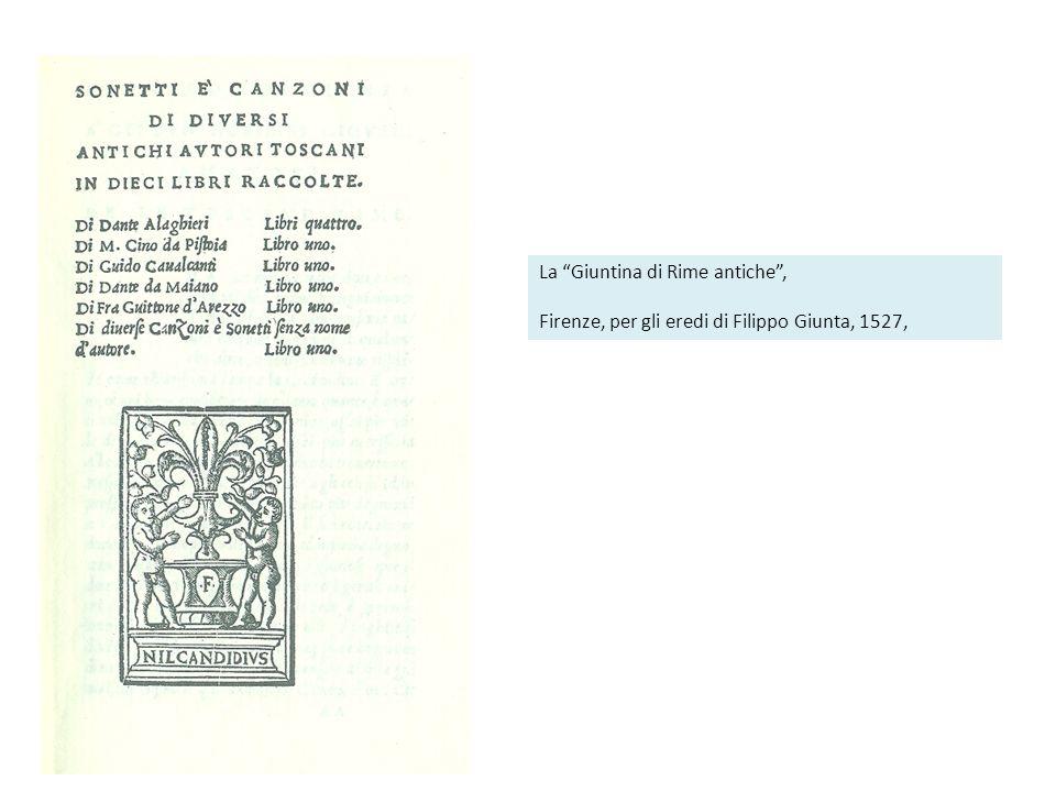 La Giuntina di Rime antiche, Firenze, per gli eredi di Filippo Giunta, 1527,