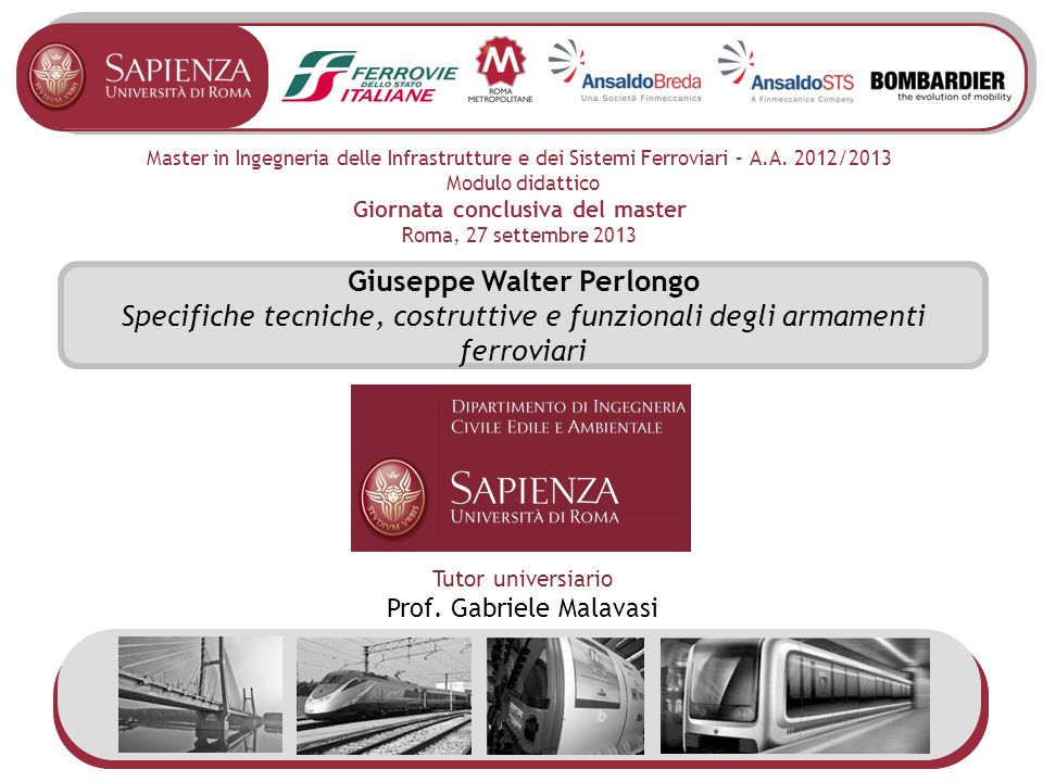 Master in Ingegneria delle Infrastrutture e dei Sistemi Ferroviari – A.A.