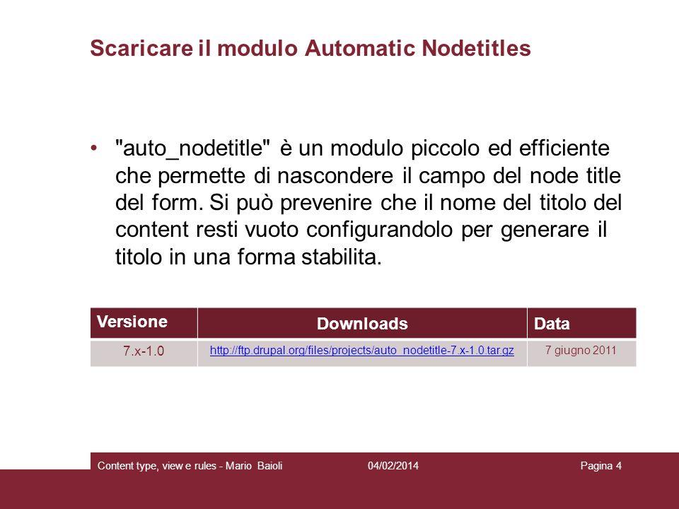 04/02/2014Content type, view e rules - Mario BaioliPagina 35