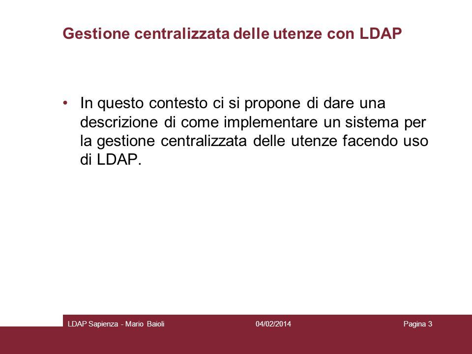 LDAP un po di date … Negli anni 90 era X.500/DAP (ISO/OSI) 1991: denizione di LDAP (TCP/IP) Da gateway verso X.500 a server LDAP standalone.