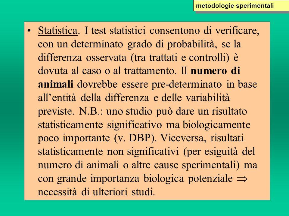 Statistica. I test statistici consentono di verificare, con un determinato grado di probabilità, se la differenza osservata (tra trattati e controlli)
