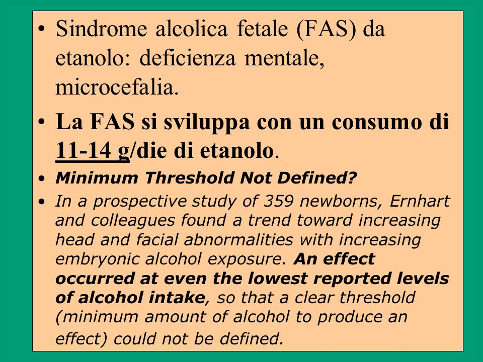 FAS: influenza di fattori ambientali Most reported cases in the United States came from study sites where the mothers were black or Native American and of low socioeconomic status.