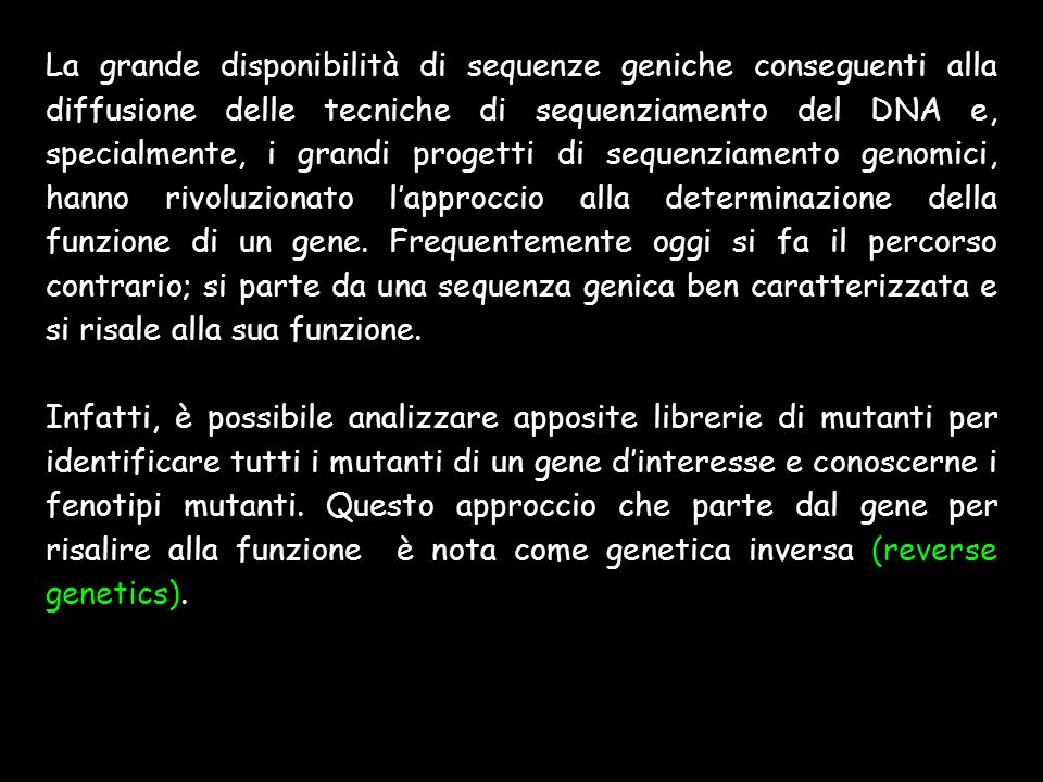 Strategie di screening per reverse genetics Pooling Strategy e Screening per PCR Random Sequencing Strategy: Analisi di banche dati di FST (Flanking Sequence Tags)