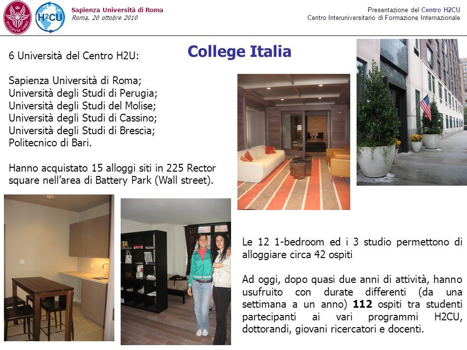 Presentazione del Centro H2CU Centro Interuniversitario di Formazione Internazionale Sapienza Università di Roma Roma, 20 ottobre 2010 6 Università de