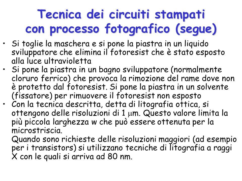 Tecnica dei circuiti stampati con processo fotografico (segue) + liquido sviluppatore + cloruro ferrico + solvente
