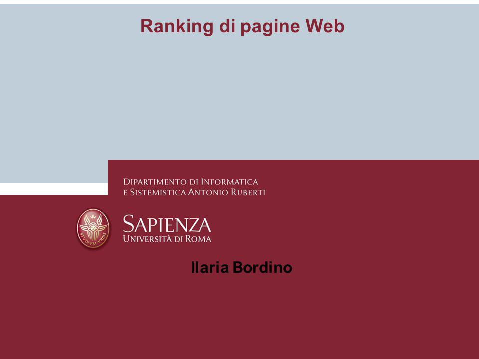 Ranking di pagine Web Ilaria Bordino