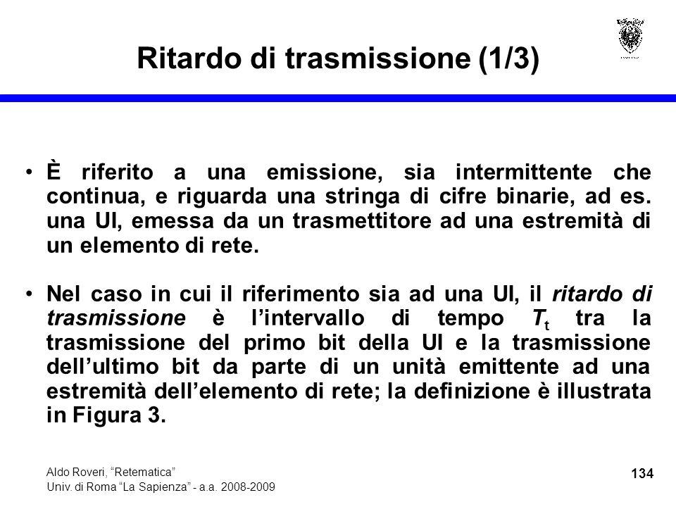 134 Aldo Roveri, Retematica Univ. di Roma La Sapienza - a.a.