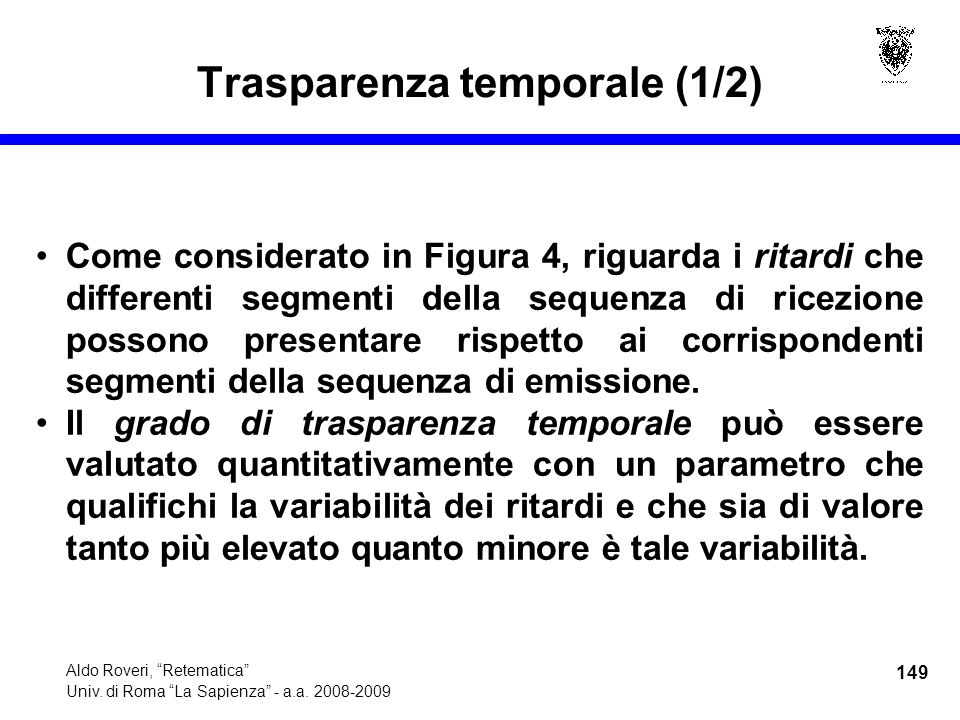 149 Aldo Roveri, Retematica Univ. di Roma La Sapienza - a.a.