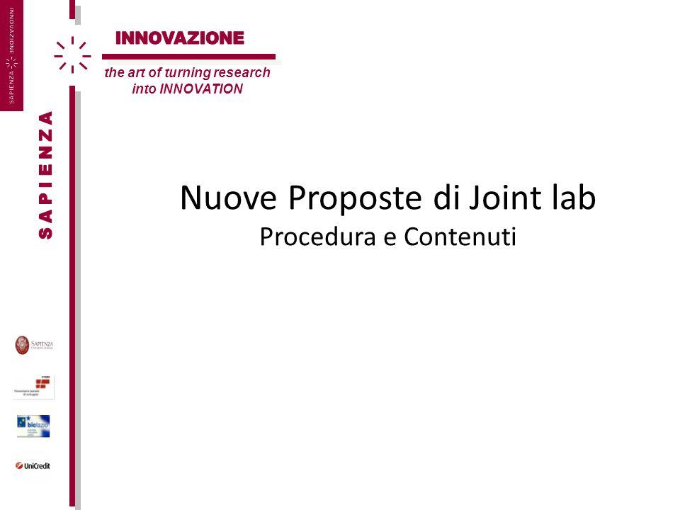 Nuove Proposte di Joint lab Procedura e Contenuti the art of turning research into INNOVATION