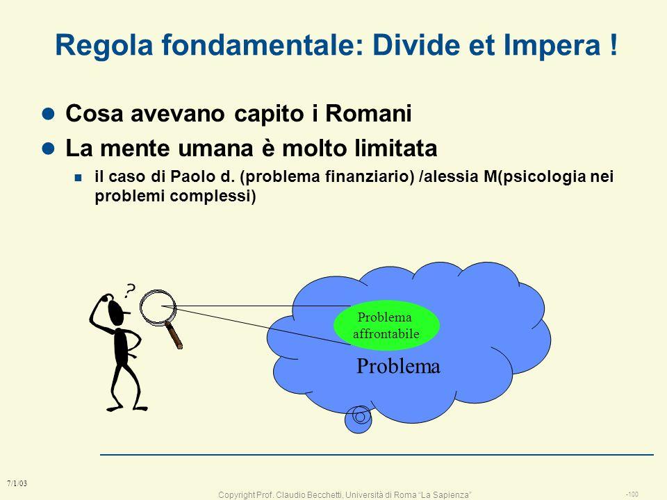 Copyright Prof. Claudio Becchetti, Università di Roma La Sapienza -99 7/1/03 Lezione 4 Seconda parte: gerarchie