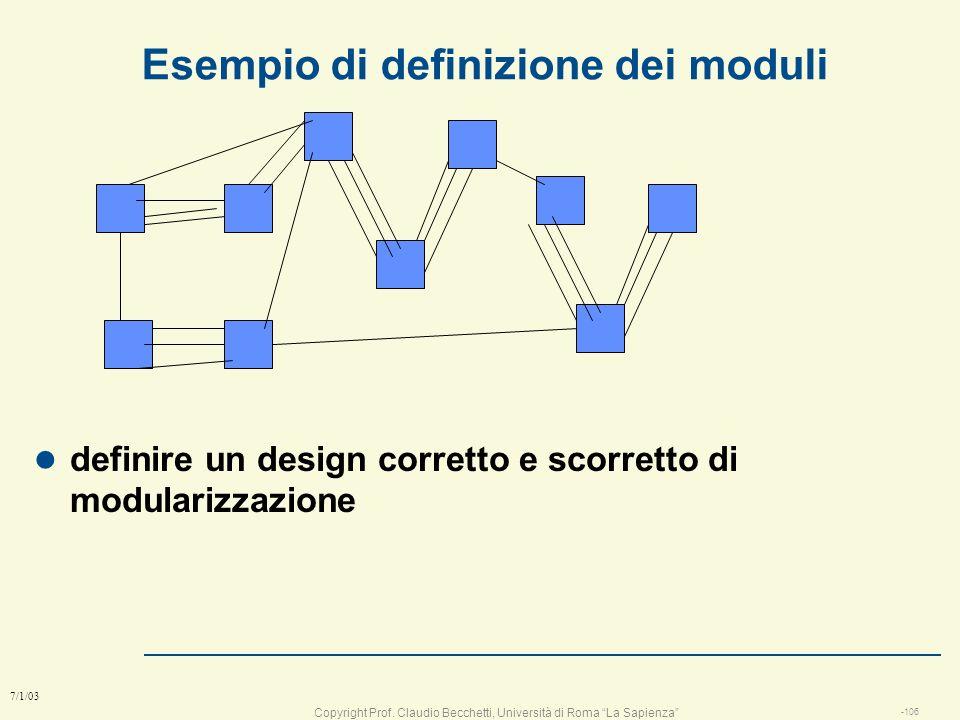 Copyright Prof. Claudio Becchetti, Università di Roma La Sapienza -105 7/1/03 Coesione ed accoppiamento Spettro della coesioneBassaAlta DispersivoConc