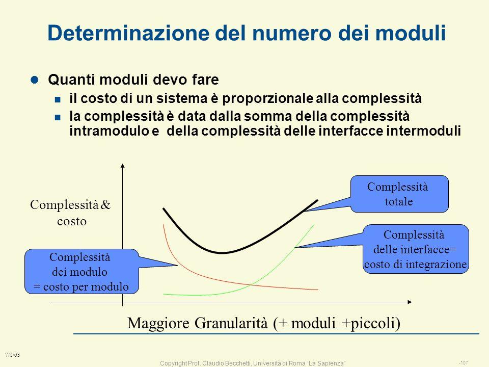 Copyright Prof. Claudio Becchetti, Università di Roma La Sapienza -106 7/1/03 Esempio di definizione dei moduli l definire un design corretto e scorre