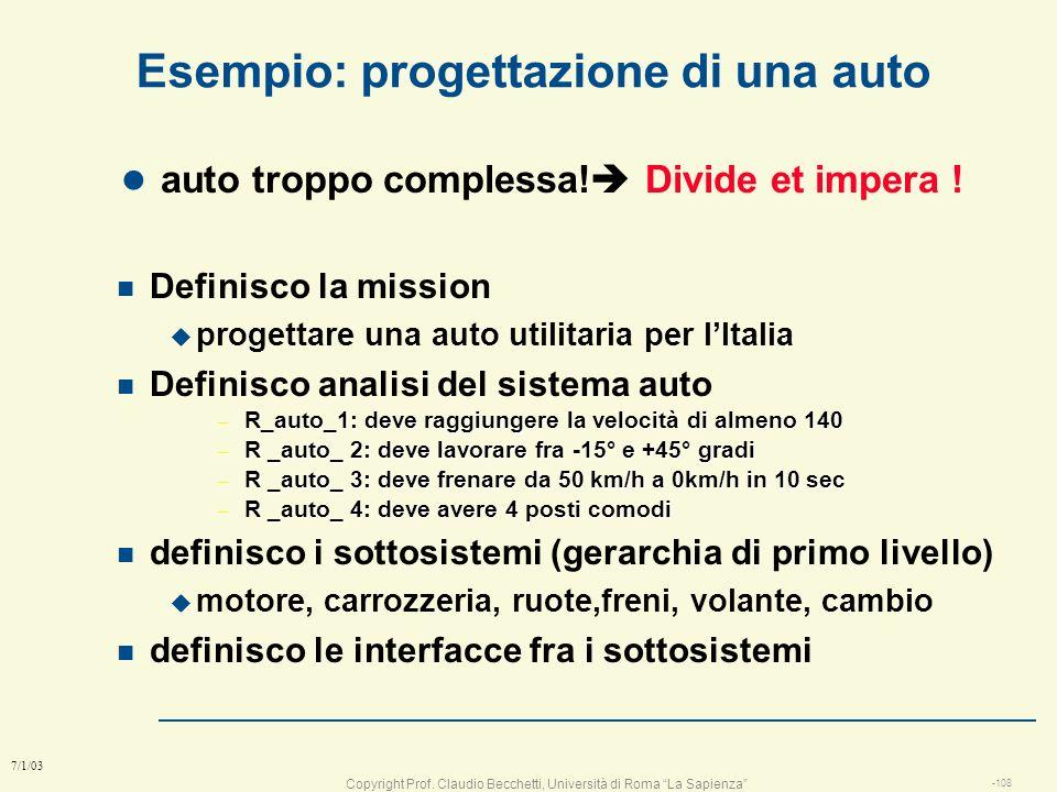 Copyright Prof. Claudio Becchetti, Università di Roma La Sapienza -107 7/1/03 Determinazione del numero dei moduli l Quanti moduli devo fare n il cost