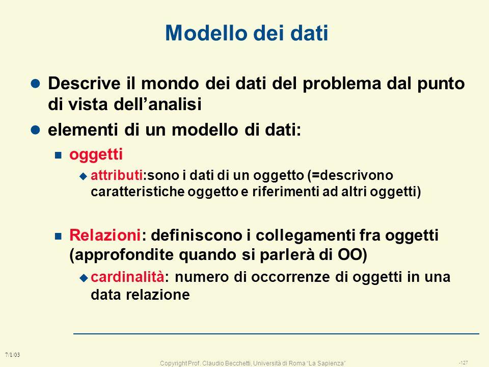 Copyright Prof. Claudio Becchetti, Università di Roma La Sapienza -126 7/1/03 Strumenti di analisi l 1: Comprensione del problema n Requisiti l 2: uti