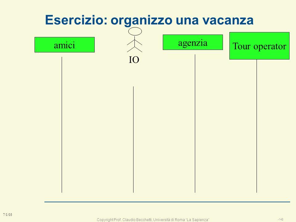 Copyright Prof. Claudio Becchetti, Università di Roma La Sapienza -147 7/1/03 Esercizio diagramma di sequenza per GOCR Cameriere Sistema Gocr cassacuc