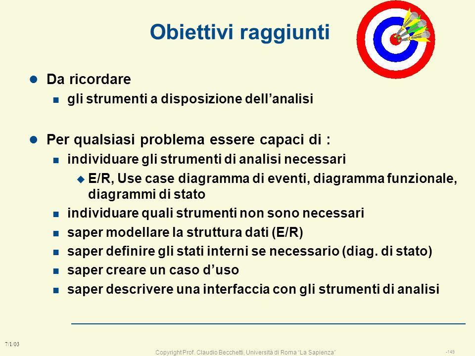 Copyright Prof. Claudio Becchetti, Università di Roma La Sapienza -148 7/1/03 Esercizio: organizzo una vacanza IO amici agenzia Tour operator