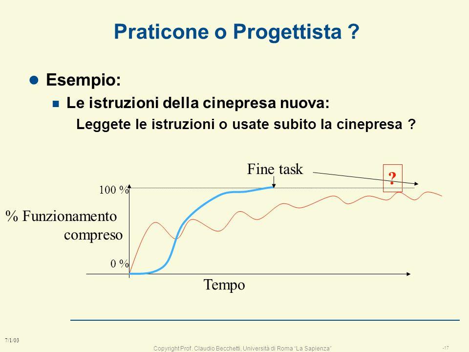 Copyright Prof. Claudio Becchetti, Università di Roma La Sapienza -16 7/1/03 La progettazione e il corso l lo scopo del corso è di insegnare a progett