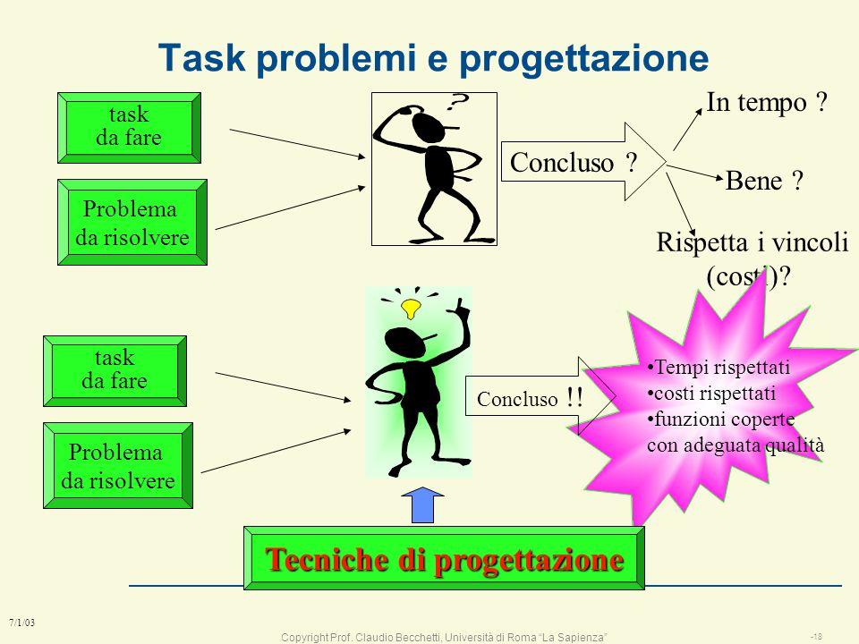Copyright Prof. Claudio Becchetti, Università di Roma La Sapienza -17 7/1/03 Praticone o Progettista ? l Esempio: n Le istruzioni della cinepresa nuov
