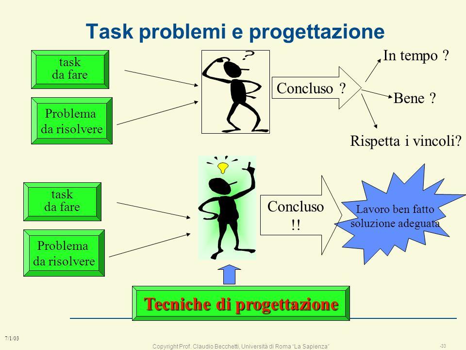 Copyright Prof. Claudio Becchetti, Università di Roma La Sapienza -32 7/1/03 Lezione 2 le fasi della progettazione: la mission, lanalisi