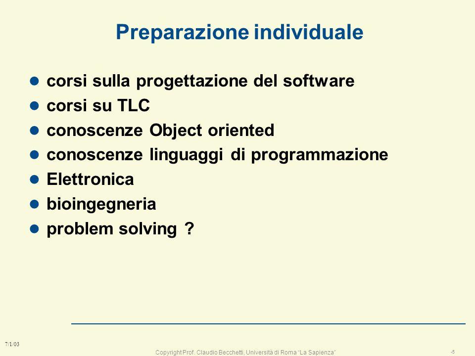 Copyright Prof. Claudio Becchetti, Università di Roma La Sapienza -4 7/1/03 metodo di valutazione l la valutazione si basa su: n voto di gruppo, n Vot