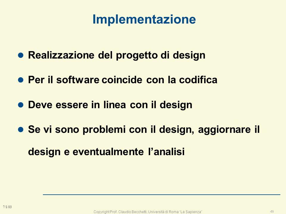 Copyright Prof. Claudio Becchetti, Università di Roma La Sapienza -68 7/1/03 Esercizio a squadre sul design l Definire mission e analisi e design e te