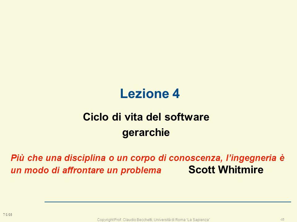 Copyright Prof. Claudio Becchetti, Università di Roma La Sapienza -84 7/1/03 Obiettivi raggiunti l Da ricordare n le fasi della progettazione Mission,