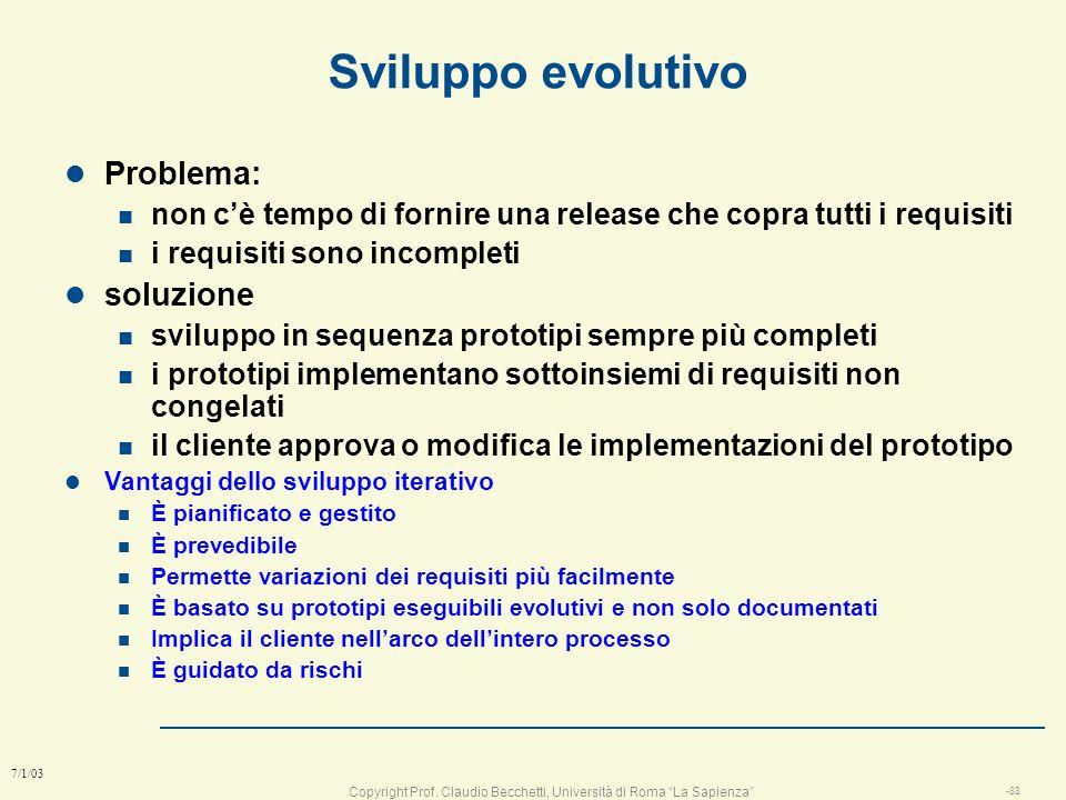 Copyright Prof. Claudio Becchetti, Università di Roma La Sapienza -87 7/1/03 Strutturazione e modellazione del sistema e dei dati (livello sistema) An