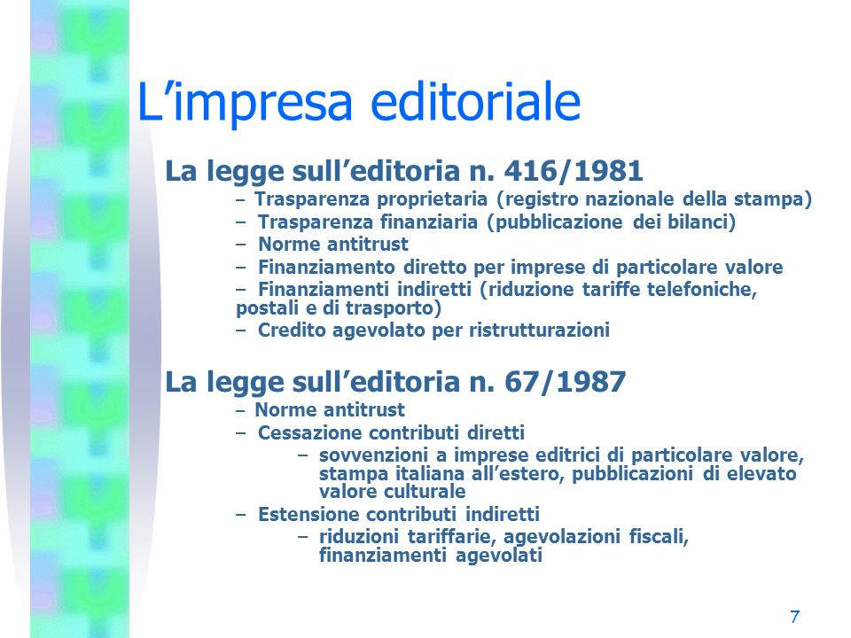 8 Limpresa editoriale (segue) Nuove norme sulleditoria L.