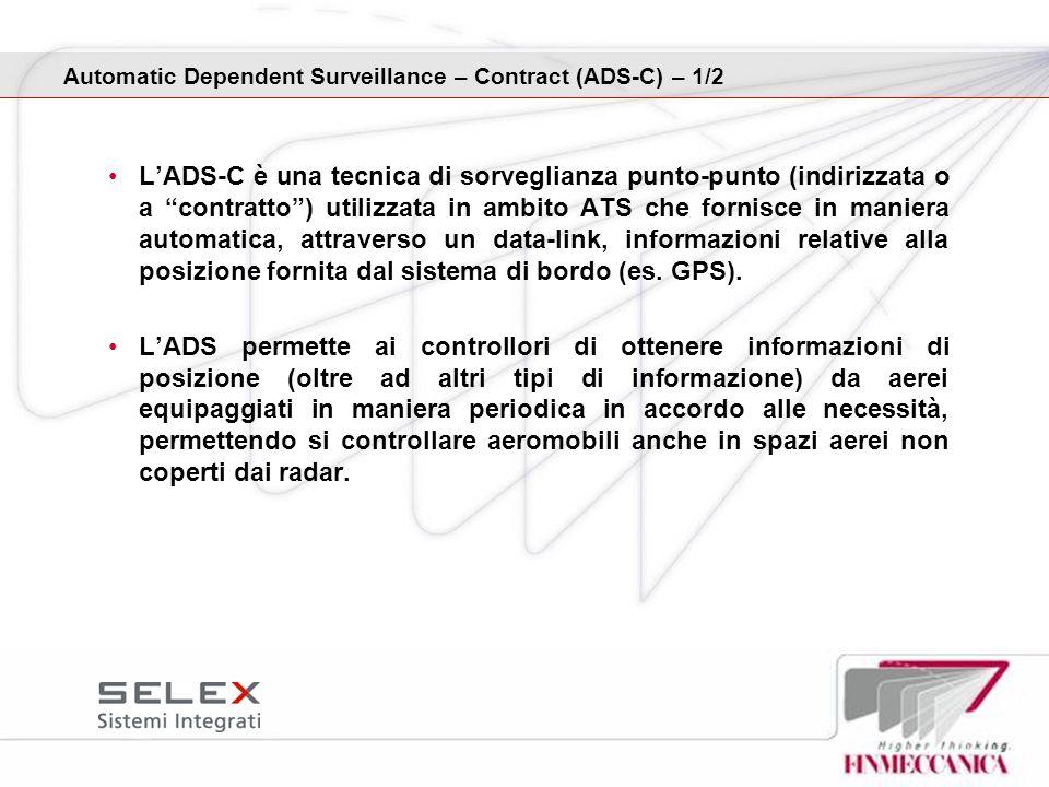 LADS-C è una tecnica di sorveglianza punto-punto (indirizzata o a contratto) utilizzata in ambito ATS che fornisce in maniera automatica, attraverso u