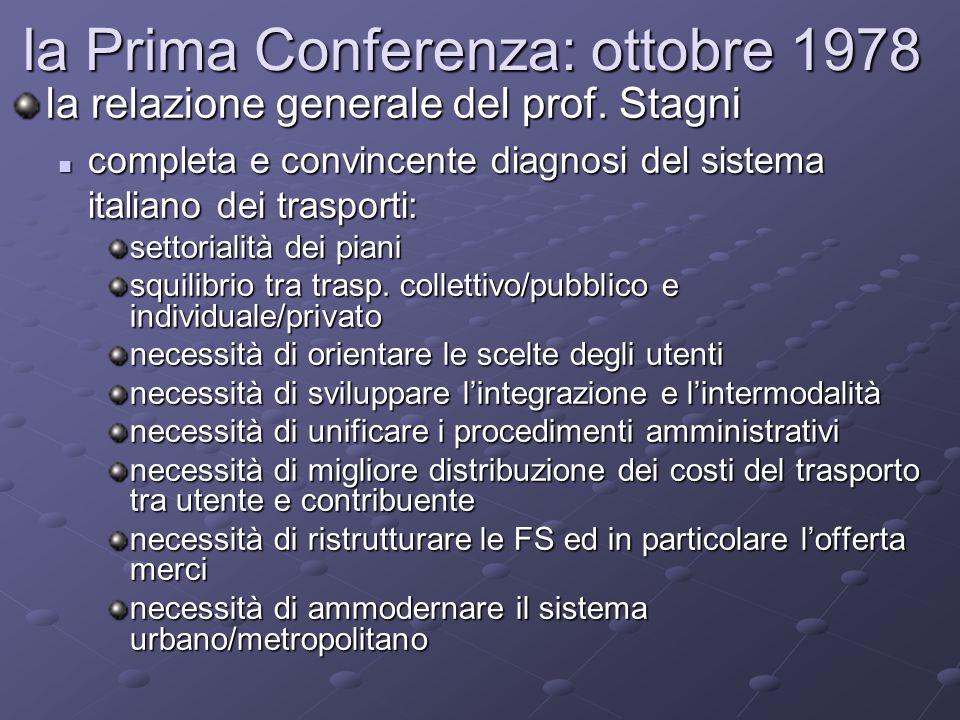 la Prima Conferenza: ottobre 1978 la relazione generale del prof.