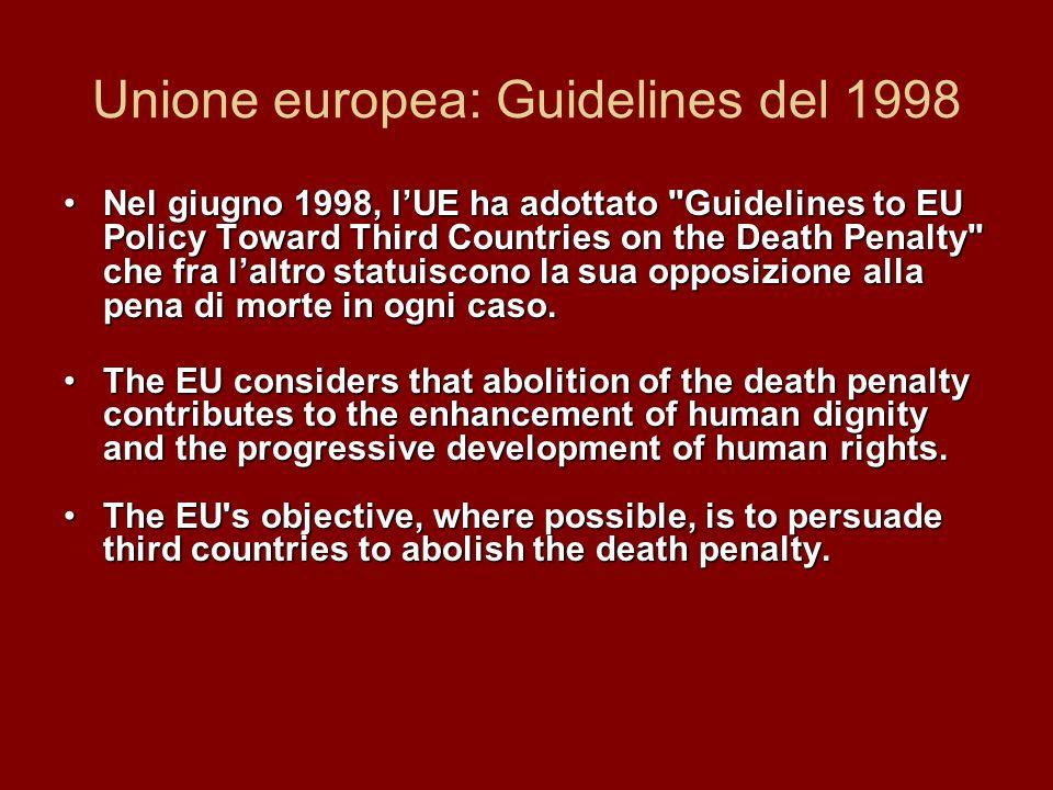 Unione europea: Guidelines del 1998 Nel giugno 1998, lUE ha adottato