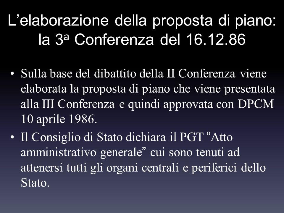 Lelaborazione della proposta di piano: la 3 a Conferenza del 16.12.86 Sulla base del dibattito della II Conferenza viene elaborata la proposta di pian