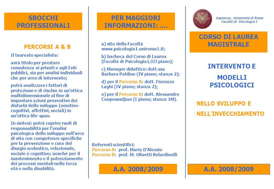 A.A. 2008/2009 Sapienza, Università di Roma Facoltà di Psicologia 1 A.A.