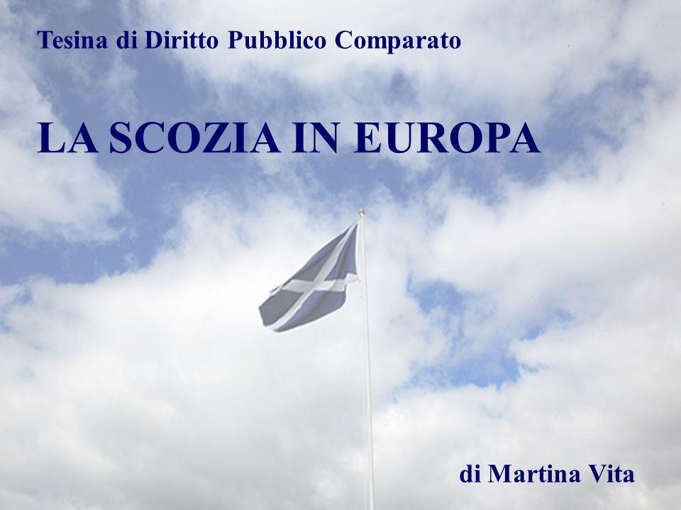 Tesina di Diritto Pubblico Comparato LA SCOZIA IN EUROPA di Martina Vita