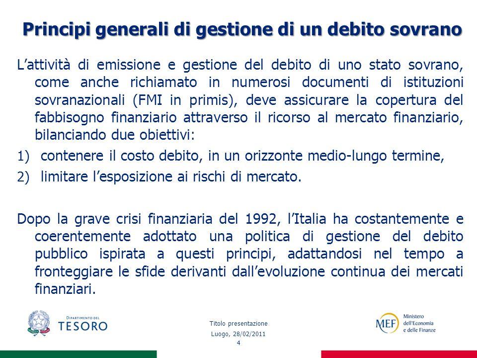 45 Prima fase: misure adottate nella gestione del debito Per fronteggiare le difficoltà del nuovo contesto di mercato, a fine 2007 il Tesoro italiano decide di adattare di conseguenza la misura della performance degli Specialisti in titoli di Stato.