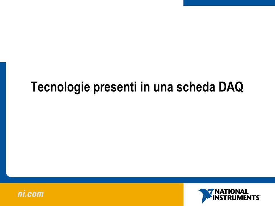 Tecnologie presenti in una scheda DAQ