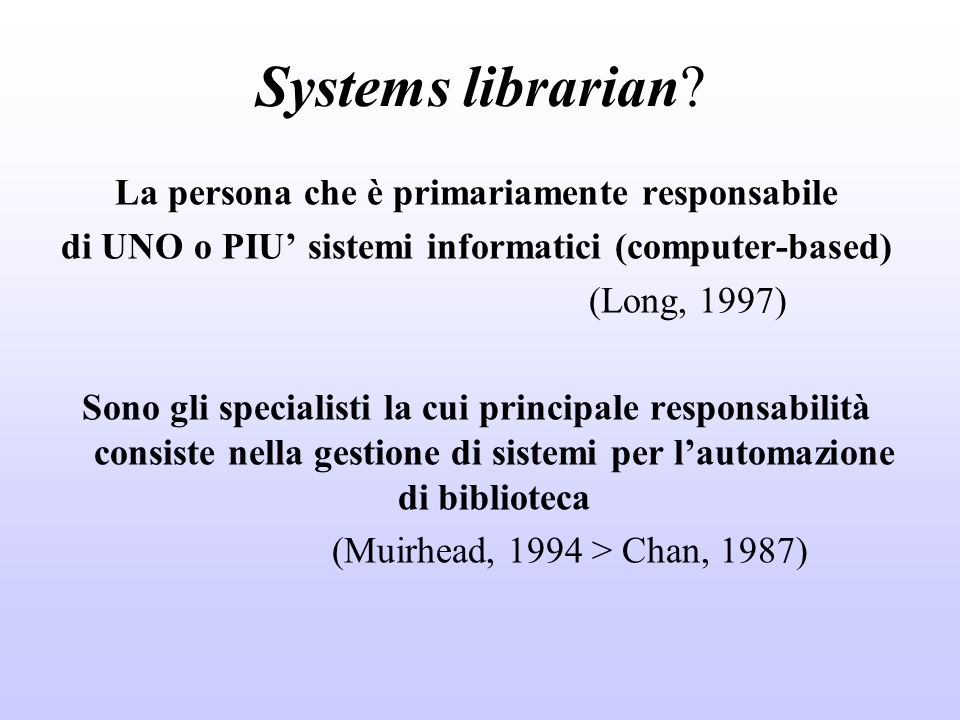 Systems librarian.