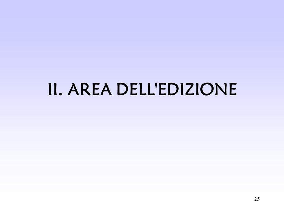25 II. AREA DELL'EDIZIONE