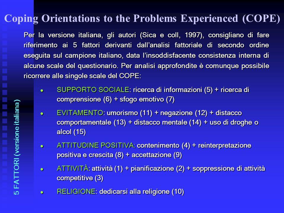 Per la versione italiana, gli autori (Sica e coll, 1997), consigliano di fare riferimento ai 5 fattori derivanti dallanalisi fattoriale di secondo ord