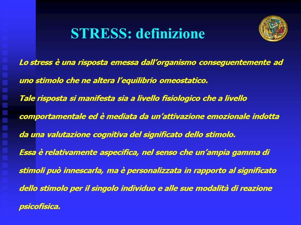 Lo stress è una risposta emessa dallorganismo conseguentemente ad uno stimolo che ne altera lequilibrio omeostatico. Tale risposta si manifesta sia a