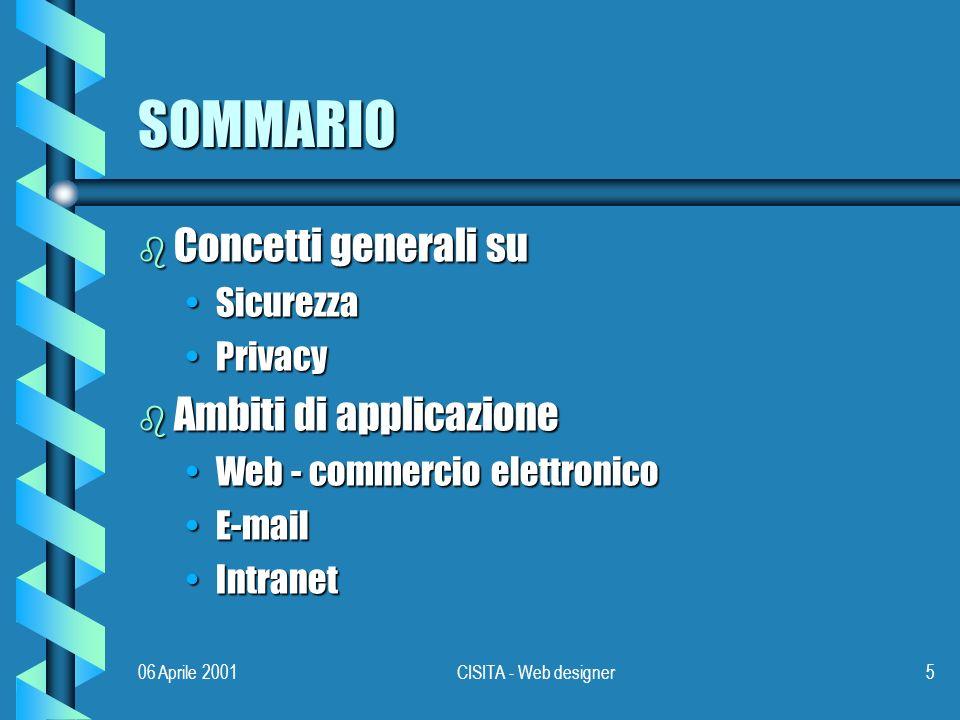 06 Aprile 2001CISITA - Web designer76 AUTORIZZAZIONE b Fuori banda b Firma b Pass-phrase