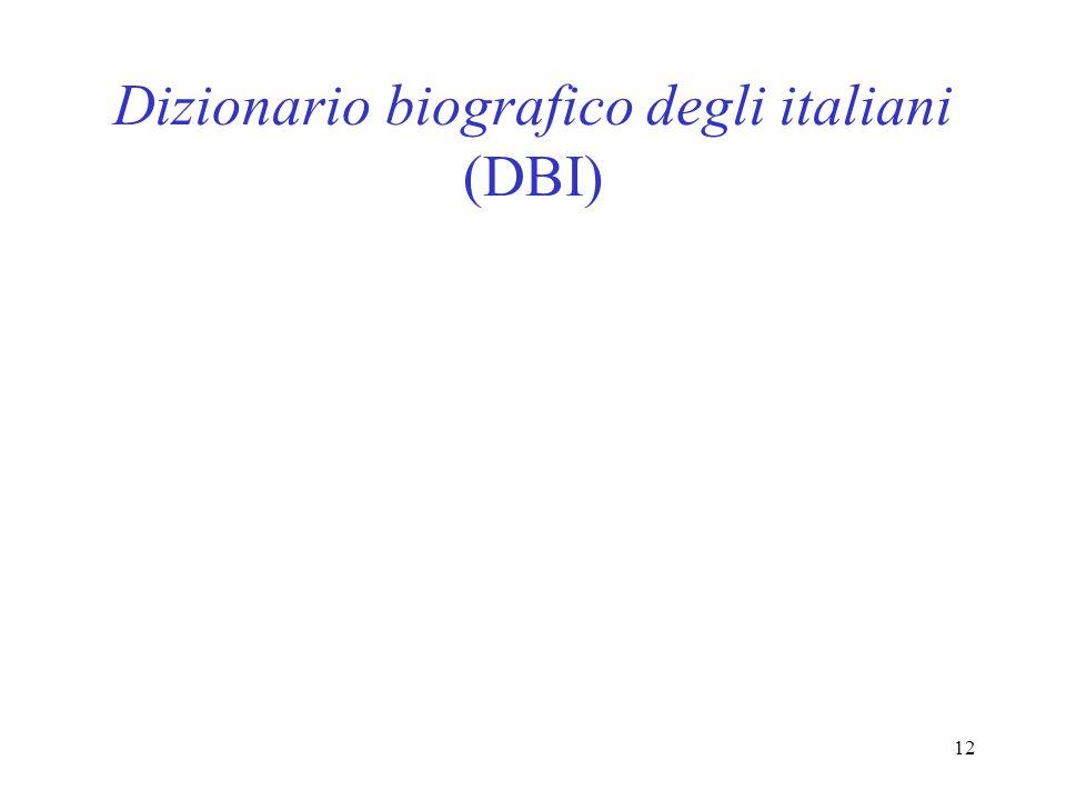 12 Dizionario biografico degli italiani (DBI)