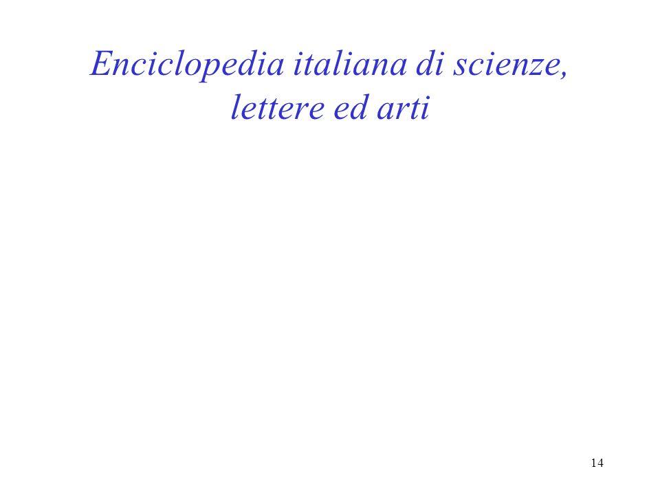14 Enciclopedia italiana di scienze, lettere ed arti