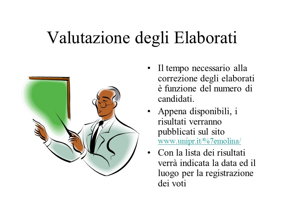 Valutazione degli Elaborati Il tempo necessario alla correzione degli elaborati è funzione del numero di candidati.