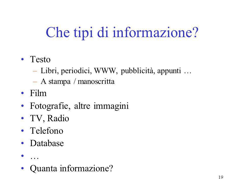19 Che tipi di informazione.