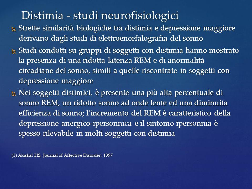 Strette similarità biologiche tra distimia e depressione maggiore derivano dagli studi di elettroencefalografia del sonno Strette similarità biologich