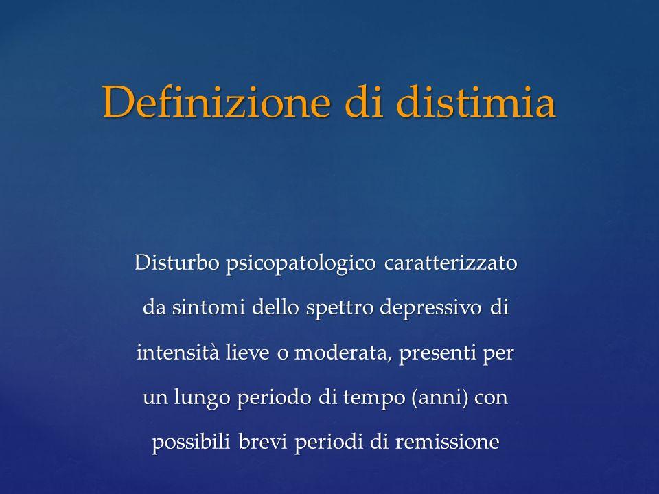 Disturbo psicopatologico caratterizzato da sintomi dello spettro depressivo di intensità lieve o moderata, presenti per un lungo periodo di tempo (ann