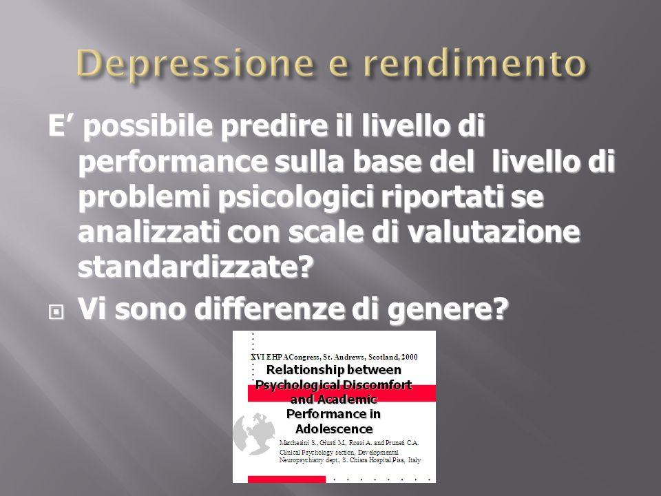 E possibile predire il livello di performance sulla base del livello di problemi psicologici riportati se analizzati con scale di valutazione standard